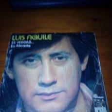 Discos de vinilo: LUIS AGUILE. ES VERDAD.. EN ALICANTE. MRV. Lote 131226547