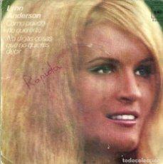 Discos de vinilo: LYNN ANDERSON - ¿COMO PUEDO NO QUERERTE? / NO DIGAS COSAS QUE NO QUIERES DECIR - CBS - 1971. Lote 131232523