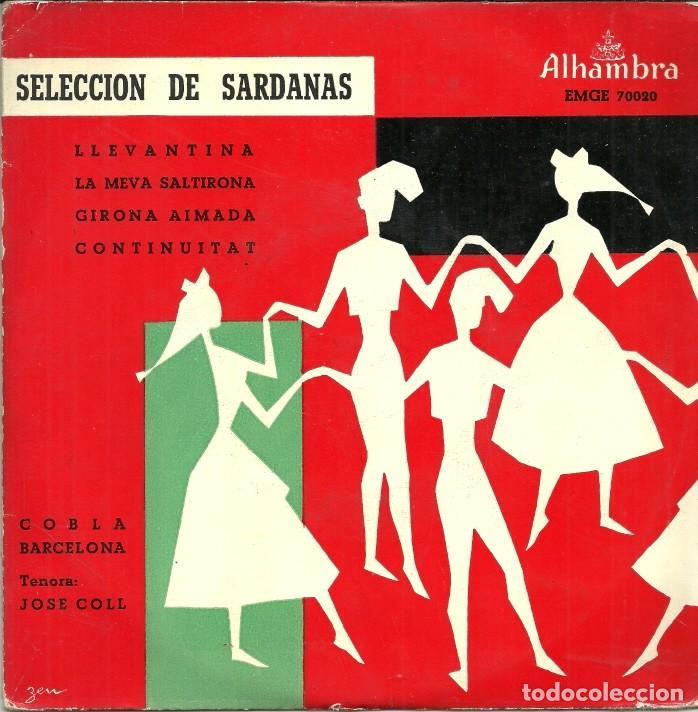 SELECCIÓN DE SARDANAS - COBLA BARCELONA. TENORA: JOSE COLL - DISCOS ALHAMBRA - 50'S (Música - Discos de Vinilo - EPs - Orquestas)