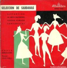 Discos de vinilo: SELECCIÓN DE SARDANAS - COBLA BARCELONA. TENORA: JOSE COLL - DISCOS ALHAMBRA - 50'S. Lote 131235983