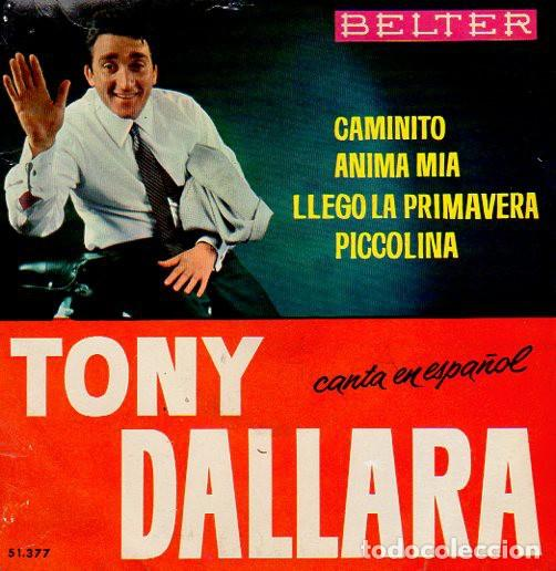 TONY DALLARA ?– CAMINITO - EP BELTER SPAIN 1964 (Música - Discos de Vinilo - EPs - Canción Francesa e Italiana)