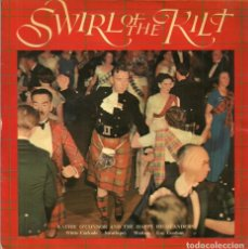Discos de vinilo: SWIRL OF THE KILT - KATHIE O'CONNOR AND THE HAPPY HIGHLANDERS - ARC RECORDS - 1965. Lote 131239763