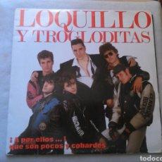 Discos de vinilo: LOQUILLO Y TROGLODITAS LP DOBLE A POR ELLOS QUE SON POCOS Y COBARDES 1989 CON LIBRETO VG. Lote 131248968