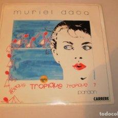 Discos de vinilo: SINGLE MURIEL DACQ ALL NIGHT. TROPIQUE. SANNI RECORDS 1986 SPAIN (SEMINUEVO PROBADO Y BIEN). Lote 131335450