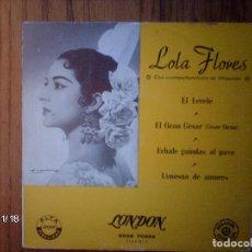 Discos de vinilo: LOLA FLORES - EL LERELE + EL GRAN CESAR ( CESAR GIRON ) + ECHALE GUINDAS AL PAVO + LIMOSNA DE AMORES. Lote 131336546