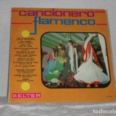 Discos de vinilo: CANCIONEROS FLAMENCO LP BELTER. Lote 131338898