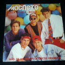 Discos de vinilo: MAGNETO SINGLE VUELA VUELA REMIX PROMOCIONAL ESPAÑOL. Lote 131344078