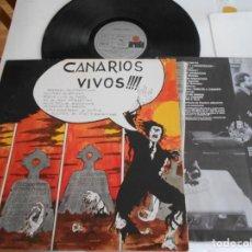 Discos de vinilo: CANARIOS-LP CANARIOS VIVOS-PORT.ABIERTA-ENCARTE 1972. Lote 131380246