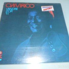 Discos de vinilo: CHIVIRICO .- LP MADE IN USA QUE TE VAYA BIEN + LUNA LUNERA + VENDRÉ POR TI + FRÍO EN EL ALMA + OTRAS. Lote 131437946