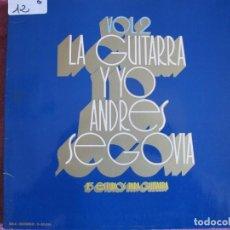 Discos de vinilo: LP - ANDRES SEGOVIA - LA GUITARRA Y YO VOL. 2 (SPAIN, MCA RECORDS 1972, PORTADA DOBLE). Lote 131446418