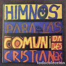 Discos de vinilo: KIKO ARGÜELLO - HIMNOS PARA LAS COMUNIDADES CRISTIANAS - PAX 1969. Lote 131450630