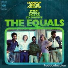 Discos de vinilo: THE EQUALS. STAND UP AND BE COUNTED / WHAT WOULD YOUR DO TO SURVIVE. SINGLE. VINILO.. Lote 131467994