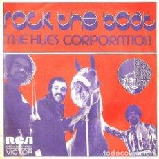 Discos de vinilo: S91 - THE HUES CORPORATION. ROCK THE BOAT / ALL COIN DOWN TOGETHER. SINGLE. VINILO.. Lote 131480914