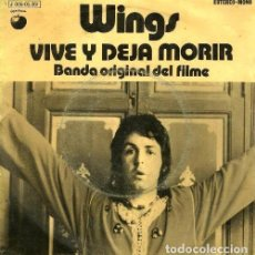 Discos de vinilo: S57 - PAUL MCCARTNEY & WINGS. VIVE Y DEJA MORIR / BANDA ORIGINAL DEL FILME. SINGLE. VINILO.. Lote 131494706
