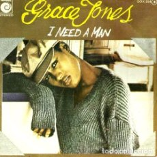 Discos de vinilo: S106 - GRACE JONES. I NEED A MAN. SINGLE. VINILO.. Lote 131514746