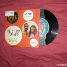 Discos de vinilo: IKE AND TINA TURNER AND THE IKETTES SG LONDON 1968 SO FINE/ SO BLUE OVER YOU - SOUL ROCK N ROLL SPA. Lote 131516334