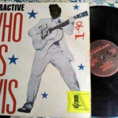 Discos de vinilo: INTERACTIVE-WHO IS ELVIS. Lote 131518847