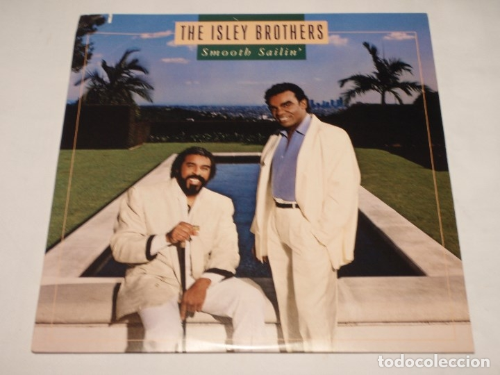 THE ISLEY BROTHERS ' SMOOTH SAILIN' ' NEW YORK - USA 1987 LP33 WARNER BROS RECORDS (Música - Discos - LP Vinilo - Funk, Soul y Black Music)