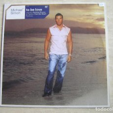 Discos de vinilo: MICHAEL SIMON – TO BE LOVE - CLUBLAND 2001 - MAXI - LS -. Lote 131552198