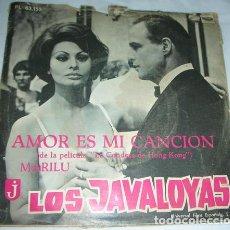 Discos de vinilo: LOS JAVALOYAS - AMOR ES MI CANCIÓN - SINGLE. Lote 131568538
