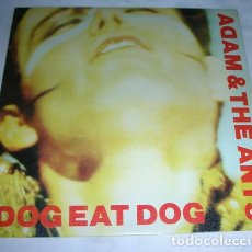 Discos de vinilo: ADAM & THE ANTS – DOG EAT DOG - SINGLE 1980. Lote 131568970