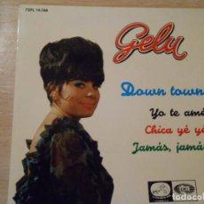 Discos de vinilo: GELU, EP, DOWN TOWN + 3, AÑO 1965. Lote 131587794