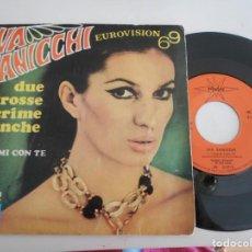 Discos de vinilo: IVA ZANICCHI-SINGLE DUE GROSSE LACRIME BIANCHE-EUROVISION 69. Lote 131589590