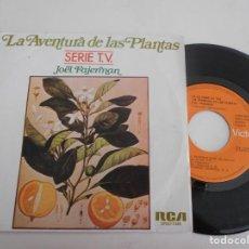 Disques de vinyle: JOËL FAJERMAN-SINGLE LA AVENTURA DE LAS PLANTAS-SERIE T.V.. Lote 131599178