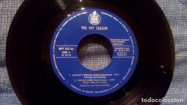 Discos de vinilo: THE IVY LEAGUE - VUELTAS Y VUELTAS (TOSSING AND TURNING) + 3 EDICION ESPAÑOLA EN ESTADO COMO NUEVO - Foto 3 - 131599458