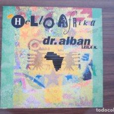 Discos de vinilo: HELLO AFRIKA - DR. ALBAN. Lote 131612210