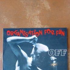 Discos de vinilo: OFF. ORGANISATION FOR FUN. LP VINILO BLANCO Y NEGRO. 1988.. Lote 131613343