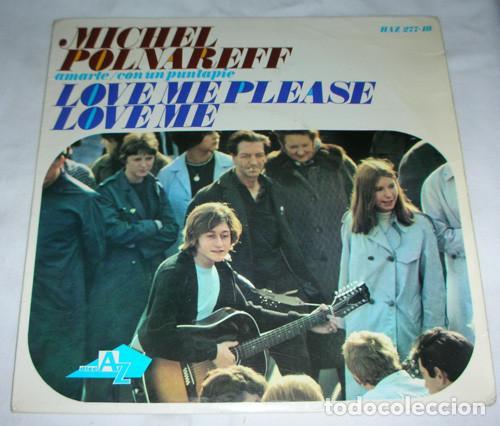 MICHEL POLNAREFF – LOVE ME PLEASE LOVE ME + 2 - EP 1966 (Música - Discos - Singles Vinilo - Canción Francesa e Italiana)
