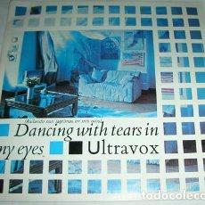 Discos de vinilo: ULTRAVOX – DANCING WITH TEARS IN MY EYES - SINGLE 1984. Lote 131624378