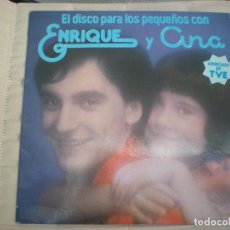 Discos de vinilo: ENRIQUE Y ANA EL DISCO PARA LOS PEQUEÑOS_VINILO LP 12'' EDICION ESPAÑOLA_1978. Lote 131653434