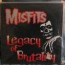 Discos de vinilo: MISFITS: LEGACY OF BRUTALITY LP12. Lote 131663218