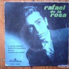 Discos de vinilo: RAFAEL DE LA ROSA - EL GITANO CACHUCHO + NOCHES DE CASABLANCA + MALAGA + EL BOLERO MAS BONITO . Lote 131700318