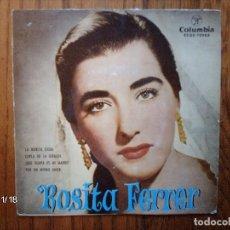 Discos de vinilo: ROSITA FERRER - LA MORITA CIEGA + COPLA DE LA GIRALDA + ¡QUE GUAPA ES MI MADRE! + POR UN MISMO AMOR . Lote 131705966