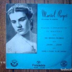 Discos de vinilo: MARISOL REYES - EL MALETIYA + TUS MISMAS PALABRAS + ¿CELOS?...¡CELOS! + COMO A NADIE TE HE QUERIDO . Lote 131706106