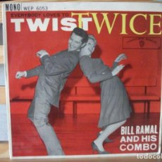 Discos de vinilo: EP DE BILL RAMAL AND HIS COMBO , EVERYBODY LOVES TO TWIST TWICE , 6 TEMAS (AÑO 1962), RAREZA. Lote 131742530