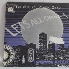 Discos de vinilo: THE MICHAEL ZAGER BAND - LET'S ALL CHANT (CANTEMOS JUNTOS) . Lote 131743698