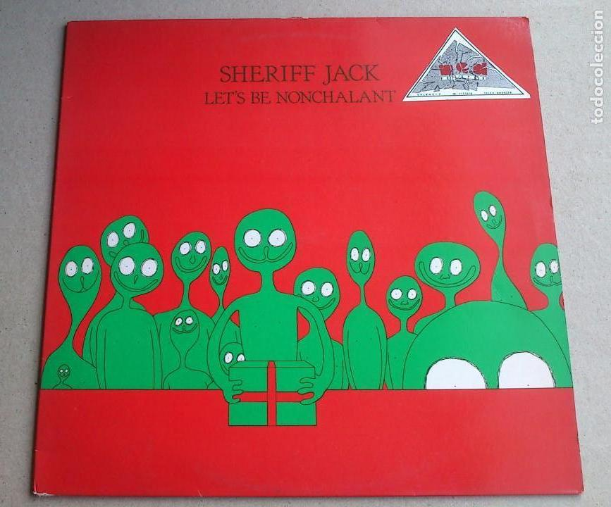 SHERIFF JACK - LET`S BE NONCHALANT - EP - ENGLAND - 1986 (Música - Discos de Vinilo - EPs - Pop - Rock - New Wave Extranjero de los 80)