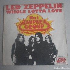 Discos de vinilo: LED ZEPPELIN --- WHOLE LOTTA LOVE ORIGINAL 1971 MADE IN FRANCE . Lote 131748678