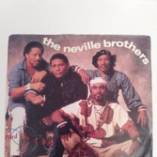 Discos de vinilo: THE NEVILLE BROTHERS BIRD ON A WIRE / WAKE UP ( 1990 A&M GERMANY ). Lote 131758030
