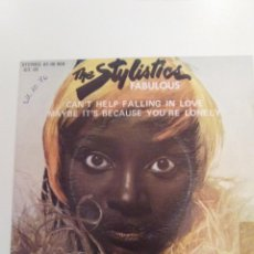 Discos de vinilo: THE STYLISTICS CAN'T HELP FALLING IN LOVE / MAYBE IT'S BECAUSE YOU'RE LONELY ( 1976 H&L RECORDS ) . Lote 131758514