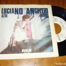 Discos de vinilo: LUCIANO ANGELERI . SINGLE - PEDIDO MINIMO 6 EUROS. Lote 131776742