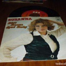 Discos de vinilo: SUSANNA . SINGLE - PEDIDO MINIMO 6 EUROS. Lote 131780002
