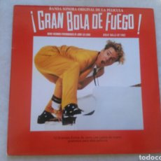 Discos de vinilo: GRAN BOLA DE FUEGO LP SOUNDTRACK 1989 JERRY LEE LEWIS VG+. Lote 131809125