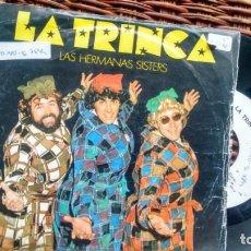 Discos de vinilo: SINGLE (VINILO)-PROMOCION- DE LA TRINCA AÑOS 80. Lote 227468165