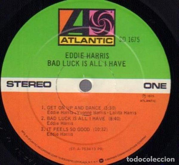 Discos de vinilo: EDDIE HARRIS / bad luck is all i have 75 !! willie bobo, GROOVE FUNK SOUL.. !! ORIG. EDIT. USA !! ex - Foto 6 - 131869354