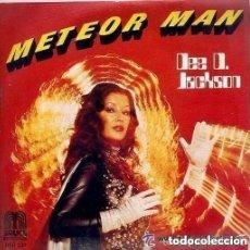Discos de vinilo: DEE D. JACKSON - METEOR MAN + GALAXY POLICE - SINGLE SPAIN 1978. Lote 131870346